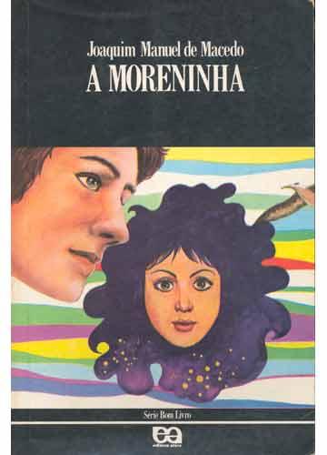A Moreninha em detalhes: As Capas da Obra
